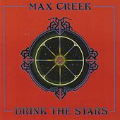 Drink the Stars van Max Creek
