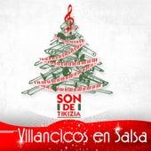 Villancicos en Salsa by Son De Tikizia