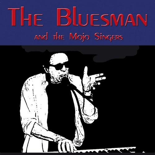 The Bluesman by Bluesman