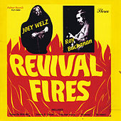Revival Fires by Joey Welz