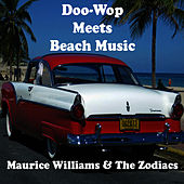 Doo-Wop Meets Beach Music von Maurice Williams and the Zodiacs