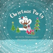 Christmas Party (40 Hits Performed by Great Artists) by Various Artists