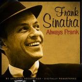 Always Frank Remastered by Frank Sinatra