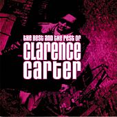 The Best & The Rest Of Clarence Carter by Clarence Carter