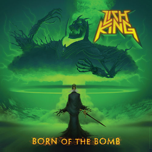 Born Of The Bomb by Lich King