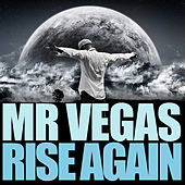 Rise Again by Mr. Vegas