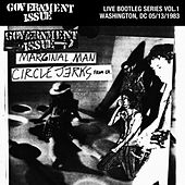 Live Bootleg Series Vol. 1: 05/13/1983 Washington, DC @ Space II Video Arcade by Government Issue