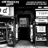 Live Bootleg Series Vol. 1: 11/29/1984 Washington, DC @ 9:30 Club by Government Issue