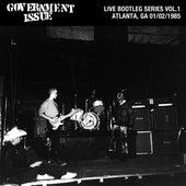 Live Bootleg Series Vol. 1: 01/02/1985 Atlanta, GA @ Metroplex by Government Issue