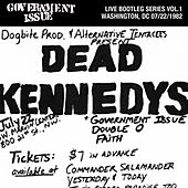 Live Bootleg Series Vol. 1: 07/22/1982 Washington, DC @ George Washington University by Government Issue