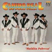 Maldita Pobreza by Camino Real De Polo Villa