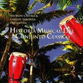 Historia Musical Del Conjunto Clasico Vol.2 by Conjunto Clasico