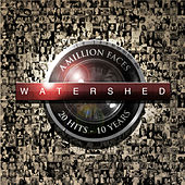 A Million Faces von Watershed