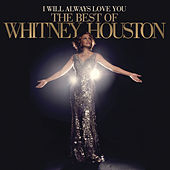 I Will Always Love You: The Best Of Whitney Houston von Whitney Houston