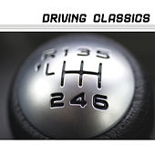 Driving Classics by Various Artists