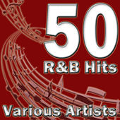 50 R&B Hits by Various Artists