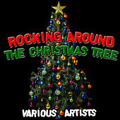 Rocking Around The Christmas Tree by Various Artists