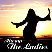 Always The Ladys by Various Artists