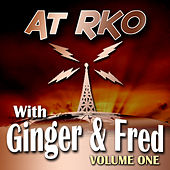At RKO With Ginger And Fred Volume 1 by Various Artists