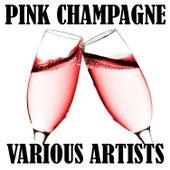 Pink Champagne von Various Artists