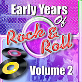 Early Years Of Rock 'N' Roll Volume 2 di Various Artists