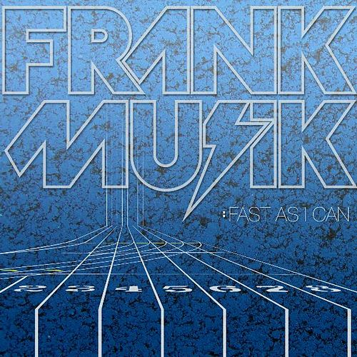 Fast As I Can by FrankMusik