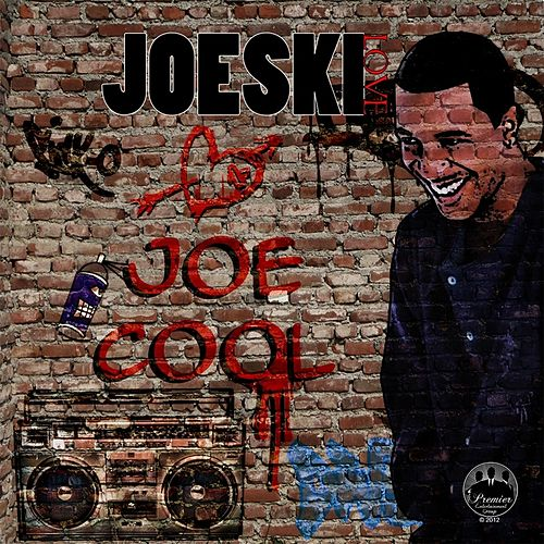 Joe Cool (Remastered) [Deluxe Edition] by Joeski Love