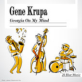 Gene Krupa: Georgia On My Mind de Gene Krupa