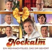 Ein Weihnachtslied, das dir gehört von Nockalm Quintett