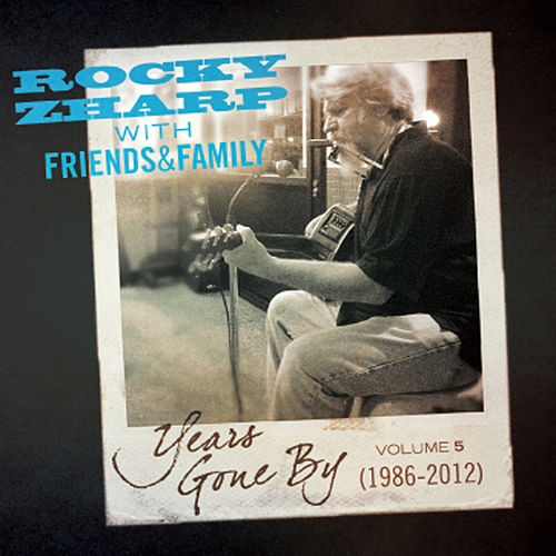 Years Gone By Vol. 5 by Rocky Zharp