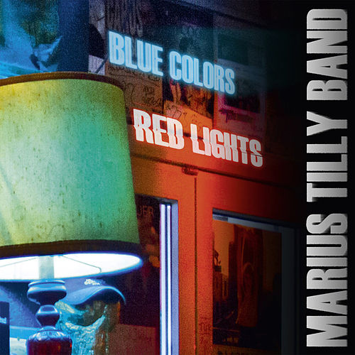 Blue Colors Red Lights by Marius Tilly Band