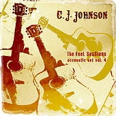 The Feel Sessions - Accoustic Set Vol. 4 de C.J. Johnson