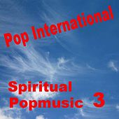 Spiritual Popmusic 3 by Various Artists