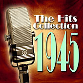 The Hits Collection 1945 de Various Artists