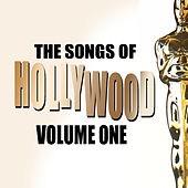 Songs Of Hollywood Volume 1 by Various Artists