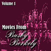 Movies From Busby Berkely Volume 1 by Various Artists