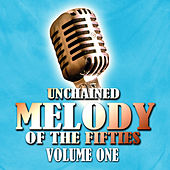 Unchained Melody Of The Fifties Volume 1 de Various Artists