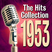 The Hits Collection 1953 de Various Artists