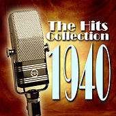 The Hits Collection 1940 von Various Artists