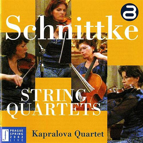 Schnittke: String Quartets by Kapralova Quartet