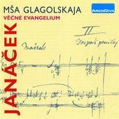 Janacek: Glagolitic Mass - The Eternal Gospel de Eva Drizgova