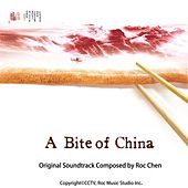 A Bite of China Original Soundtrack by Roc Chen