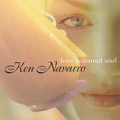 Love Coloured Soul de Ken Navarro