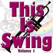 This Is Swing Volume 1 by Various Artists