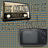 The Golden Age of Radio & Television de Various Artists