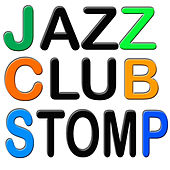 Jazz Club Stomp by Various Artists