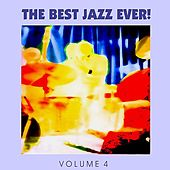The Best Jazz Ever! Vol. 4 de Various Artists