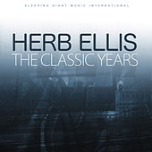 The Classic Years von Herb Ellis