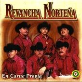 En Carne Propia by Revancha Norteña