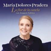 La Flor De La Canela by Maria Dolores Pradera